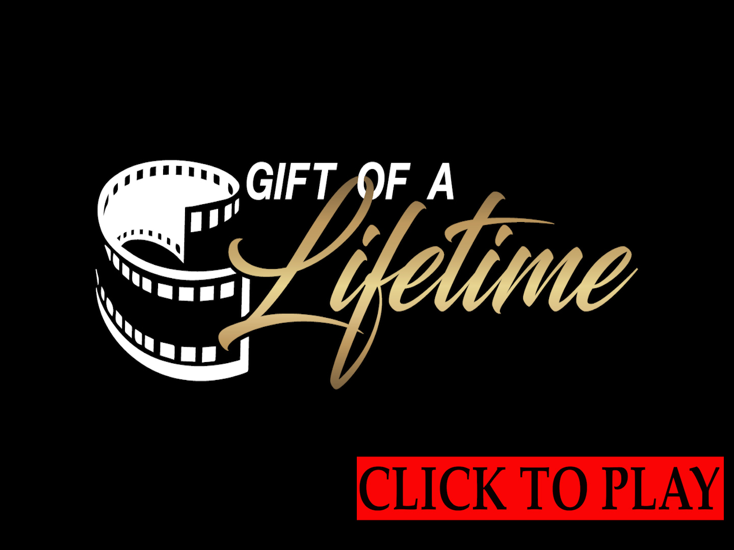 GIFT OF A LIFETIME - AN INTRODUCTION
